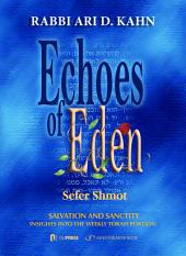 Echoes of Eden: Sefer Shmot