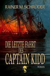 Die letzte Fahrt des Captain Kidd
