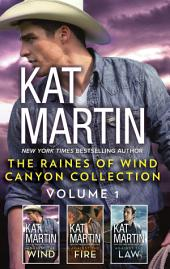 The Raines of Wind Canyon Collection Volume 1: Against the Wind\Against the Fire\Against the Law