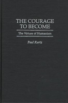 The Courage to Become