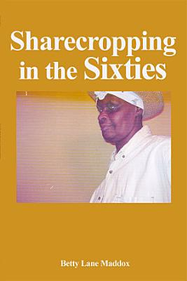 Sharecropping in the Sixties PDF