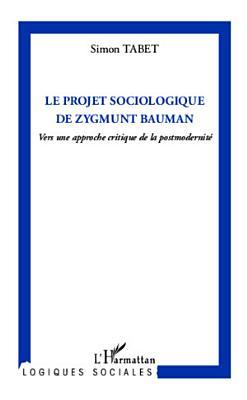 Le projet sociologique de Zygmunt Bauman PDF