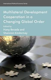 Multilateral Development Cooperation in a Changing Global Order