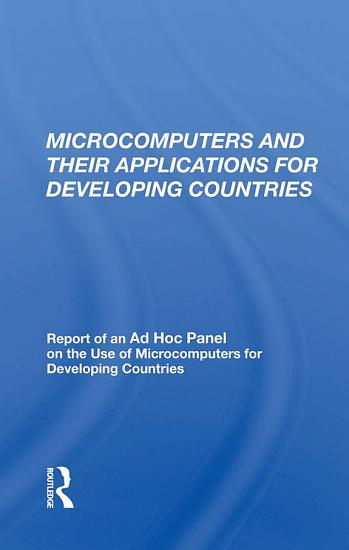 Microcomputers And Their Applications For Developing Countries PDF