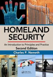 Homeland Security: An Introduction to Principles and Practice, Second Edition, Edition 2