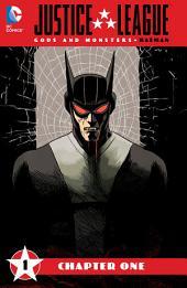 Justice League: Gods & Monsters - Batman (2015) #1
