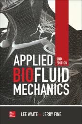 Applied Biofluid Mechanics, Second Edition: Edition 2