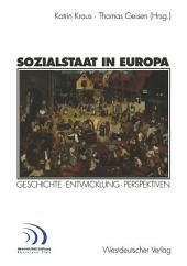 Sozialstaat in Europa: Geschichte · Entwicklung Perspektiven