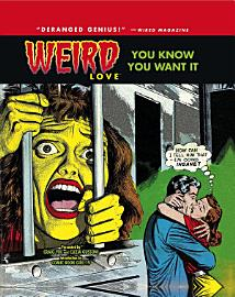 Weird Love Vol 1 You Know You Want It