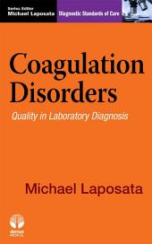 Coagulation Disorders: Diagnostic Standards of Care