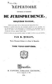 Répertoire universel et raisonné de jurisprudence: Volume29