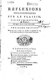 Réflexions philosophiques sur le plaisir par un célibataire (Grimod de La Reynière)...