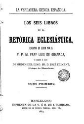 Los seis libros de la retórica eclesiástica, 1