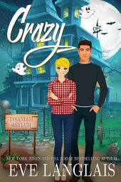 Crazy: Paranormal Romantic Comedy
