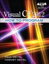 Visual C# 2012 How to Program: Edition 5