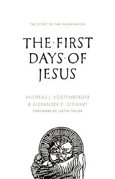 The First Days of Jesus PDF