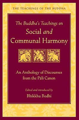 The Buddha s Teachings on Social and Communal Harmony