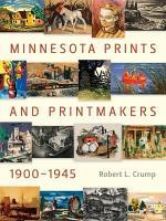 Minnesota Prints and Printmakers, 1900-1945