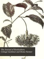 The Journal of Horticulture  Cottage Gardener and Home Farmer PDF