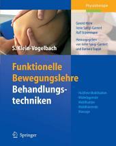 Funktionelle Bewegungslehre: Behandlungstechniken: Hubfreie Mobilisation, Widerlagernde Mobilisation, Mobilisierende Massage