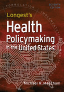 Longest s Health Policymaking in the United States  Seventh Edition Book