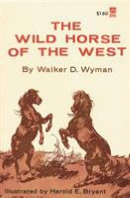 The Wild Horse of the West PDF