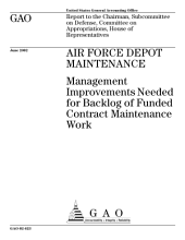 Air Force depot maintenance management improvements needed for backlog of funded contract maintenance work.