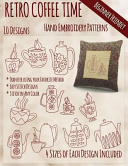 Retro Coffee Time Hand Embroidery Patterns