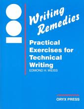 100 Writing Remedies: Practical Exercises for Technical Writing