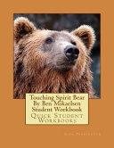 Touching Spirit Bear by Ben Mikaelsen Student Workbook Book