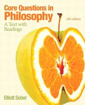 Core Questions in Philosophy: A Text with Readings, Edition 6