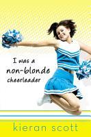 I Was a Non Blonde Cheerleader PDF
