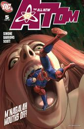 The All New Atom (2006-) #5