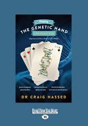 Playing the Genetic Hand Life Dealt You: Epigenetics and How to Keep Ourselves Healthy (Large Print 16pt)