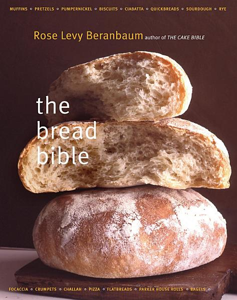 Download The Bread Bible Book