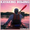 Kayaking Rowing Calendar 2021
