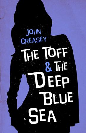 The Toff and the Deep Blue Sea PDF