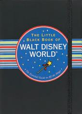 The Little Black Book of Walt Disney World, 2011 Edition