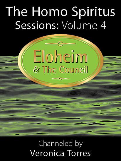 The Homo Spiritus Sessions  Vol  4 PDF