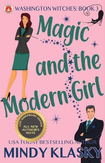 Magic and the Modern Girl  15th Anniversary Edition  PDF
