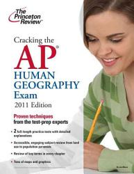 Cracking The Ap Human Geography Exam 2011 Edition Book PDF