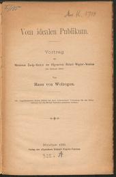 Vom idealen Publikum: Vortrag im Münchener Zweig-Vereine des Allgemeinen Richard-Wagner-Vereines (12. Februar 1885)