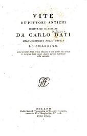 Vite de' pittori antichi scritte ed illustrate da Carlo Dati ...