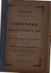 Report (filed, 28th October, 1853) of the Auditors Appointed to Make Distribution of the Balance in the Hands of the Trustees of the Bank of the United States Acting Under Assignments of 4th and 6th September, 1841: As Exhibited by Their 12th Account, Filed, 25th July, 1853