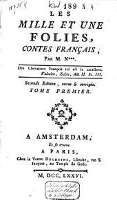 Les mille et une folies, contes français: Volume1