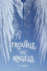 Trouble With Angels Book PDF
