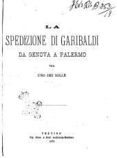 La spedizione di Garibaldi da Genova a Palermo per uno dei Mille