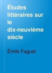 Études littéraires sur le dix-neuvième siècle