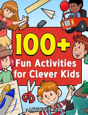 100  Fun Activities for Clever Kids PDF
