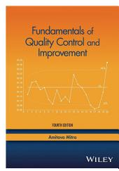 Fundamentals of Quality Control and Improvement: Edition 4